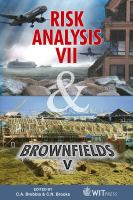 Cover image for Risk analysis VII simulation and hazard mitigation & brownfields V prevention, assessment, rehabilitation and developement of brownfield sites