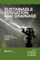 Cover image for Sustainable irrigation and drainage IV : management, technologies and policies