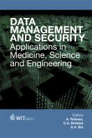 Cover image for Data management and security : applications in medicine, science and engineering