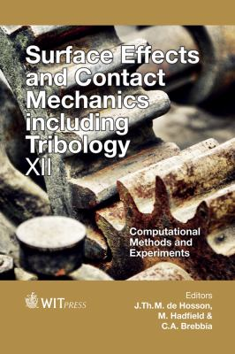 Cover image for Surface effects and contact mechanics including tribology XII : computational methods and experiments