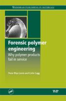 Cover image for Forensic polymer engineering : why polymer products fail in service