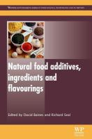 Cover image for Natural food additives, ingredients and flavourings