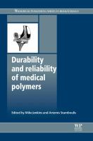 Cover image for Durability and reliability of medical polymers