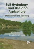 Cover image for Soil hydrology, land use and agriculture : measurement and modelling
