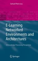 Cover image for E-learning networked environments and architectures : a knowledge processing perspective