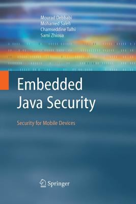 Cover image for Embedded java security : security for mobile devices