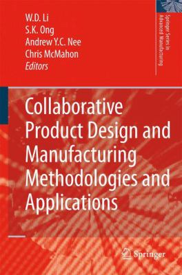 Cover image for Collaborative Product Design and Manufacturing Methodologies and Applications