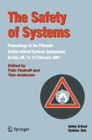 Cover image for The safety of systems : proceedings of the fifteenth Safety-critical Systems Symposium, Bristol, UK, 13-15 February 2007