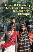 Cover image for Islam and ethnicity in Northern Kenya & Southern Ethiopia
