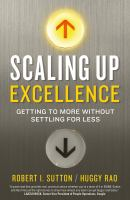 Cover image for Scaling up excellence : getting to more without settling for less