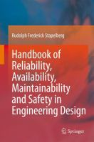 Cover image for Handbook of reliability, availability, maintainability and safety in engineering design