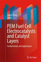 Cover image for PEM fuel cell electrocatalysts and catalyst layers : fundamentals and applications