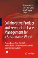 Cover image for Collaborative product and service life cycle management for a sustainable world proceedings of the 15th ISPE international conference on concurrent engineering, (CE2008)