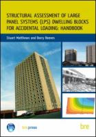 Cover image for Handbook for the structural assessment of large panel system (LPS) dwelling blocks for accidental loading