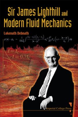 Cover image for Sir james lighthill and modern fluid mechanics