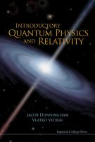 Cover image for Introductory quantum physics and relativity