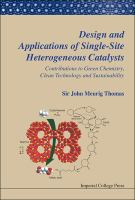 Cover image for Design and applications of single-site heterogeneous catalysts : contributions to green chemistry, clean technology and sustainability