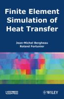 Cover image for Finite element simulation of heat transfer