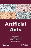 Cover image for Artificial ants : from collective intelligence to real-life optimization and beyond
