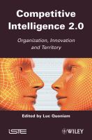 Cover image for Competitive intelligence 2.0 : organization, innovation and territory
