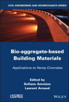 Cover image for Bio-aggregate-based building materials : applications to hemp concretes