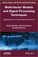 Cover image for Multi-factor models and signal processing techniques : application to quantitative finance