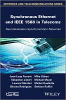 Cover image for Synchronous ethernet and IEEE-1588 in telecoms : next generation synchronization networks