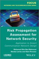 Cover image for Risk propagation assessment for network security : application to airport communication network design
