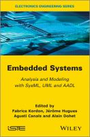 Cover image for Embedded systems : analysis and modeling with SysML, UML and AADL