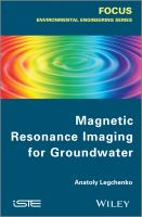 Cover image for Magnetic resonance imaging for groundwater