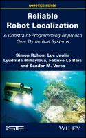 Cover image for Reliable Robot Localization : A Constraint-Programming Approach Over Dynamical Systems