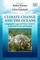 Cover image for Climate change and the oceans : gauging the legal and policy currents in the Asia Pacific and beyond