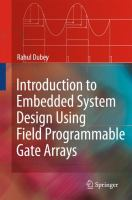 Cover image for Introduction to embedded system design using field programmable gate arrays