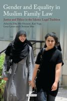 Cover image for Gender and equality in Muslim family law : justice and ethics in the Islamic legal tradition