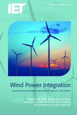 Cover image for Wind power integration : connection and system operational aspects