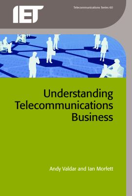 Cover image for Understanding telecommunications business