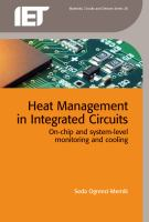 Cover image for Heat Management in Integrated Circuits: On-chip and System-level Monitoring and Cooling