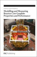 Cover image for Modelling and measuring reactor core graphite properties and performance