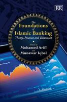 Cover image for The foundations of Islamic banking : theory, practice and education