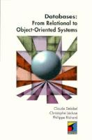 Cover image for Databases : from relational to object-oriented systems