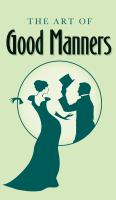 Cover image for The art of good manners