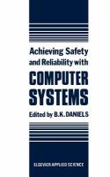 Cover image for Achieving safety and reliability with computer systems