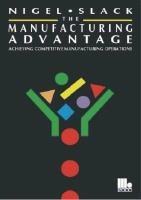 Cover image for The manufacturing advantage : achieving competitive manufacturing operations