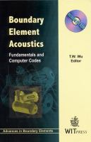 Cover image for Boundary element acoustics : fundamentals and computer codes