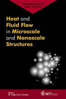 Cover image for Heat and fluid flow in microscale and nanoscale structures