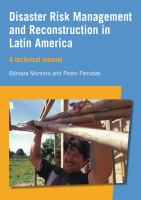 Cover image for Disaster risk management and reconstruction in Latin America : a technical guide