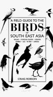 Cover image for A field guide to the birds of South-east Asia
