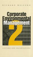 Cover image for Corporate environmental management 2 : culture and organization
