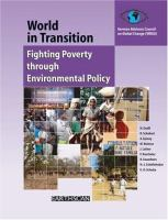 Cover image for World in transition : fighting poverty through environmental policy