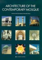 Cover image for Architecture of the contemporary mosque